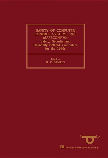 Safety of Computer Control Systems 1990  SAFECOMP 90  PDF