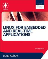 Linux for Embedded and Real-time Applications: Edition 3