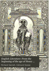 English Literature: From the beginnings to the age of Henry VIII, by Richard Garnett