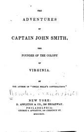 The Adventures of Captain John Smith, the Founder of the Colony of Virginia