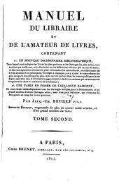 Manuel du libraire et de l'amateur de livres. 2. ed. augm: Volume2