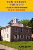 Guide to Indiana s Historic Sites   South Central Edition PDF