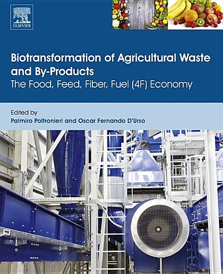 Biotransformation of Agricultural Waste and By Products PDF