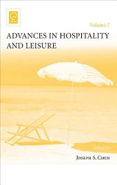Advances in Hospitality and Leisure: Volume 7