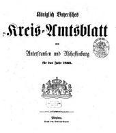 Königlich-bayerisches Kreis-Amtsblatt von Unterfranken und Aschaffenburg: für d. Jahr ... 1868