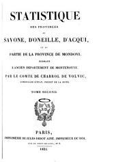 Statistique des provinces de Savone, d'Oneille, d'Acqui et de partie de la provincie [sic] de Mondovi formant l'ancien département de Montenotte: Volume 2