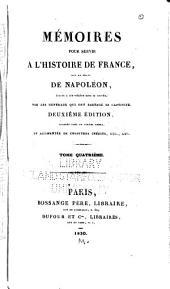 Mémoires pour servir à l'histoire de France sous le règne de Napoléon, écrits à Ste.-Hélène sous sa dictée, par les généraux qui ont partagé sa captivité: Volume1