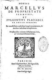 De proprietate sermonis, et Fulgentius Placiades De prisco sermone