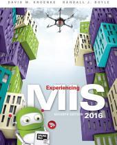 Experiencing MIS: Edition 7