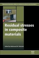 Residual Stresses in Composite Materials