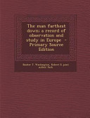 The Man Farthest Down  a Record of Observation and Study in Europe   Primary Source Edition PDF