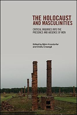 The Holocaust and Masculinities PDF
