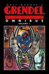 Matt Wagner's Grendel Tales Omnibus: Volume 1