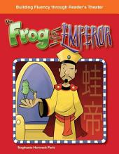 The Frog Who Became an Emperor