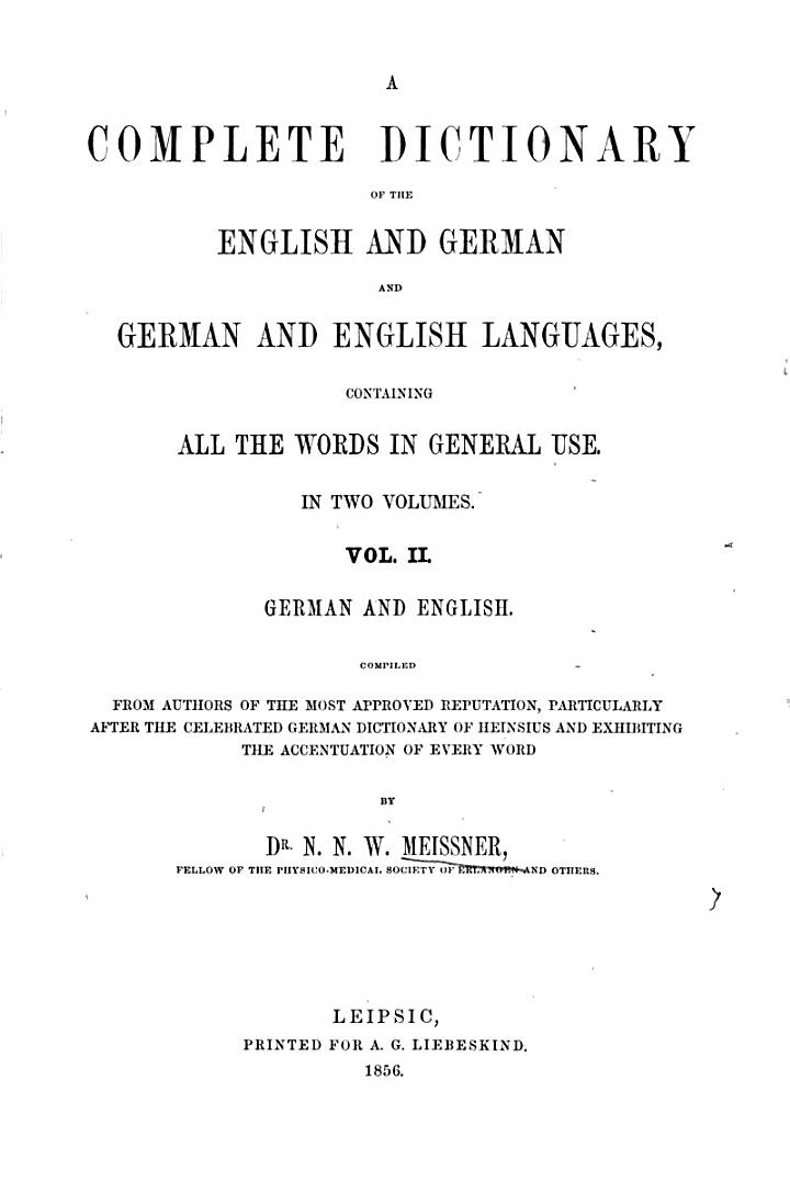 A complete dictionary of the English and German and English languages0