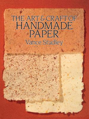 The Art   Craft of Handmade Paper