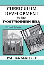 Curriculum Development in the Postmodern Era