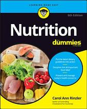 Nutrition For Dummies, 6th Edition: Edition 6