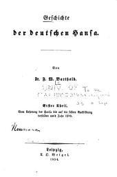 Geschichte der deutschen Hansa: th. Vom ursprung der Hansa bis auf die festere ausbildung derselben um's jahr 1270