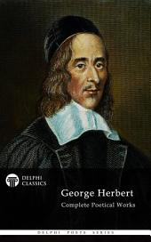 Delphi Complete Poetical Works of George Herbert (Illustrated)