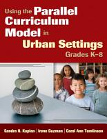 Using the Parallel Curriculum Model in Urban Settings  Grades K 8 PDF