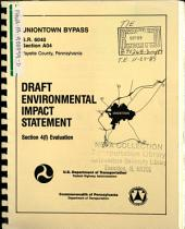 Uniontown Bypass, US-40 and US-119 Link, SR-6040, Section A04, Hopwood to Chadville, Fayette County: Environmental Impact Statement