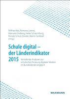 Schule digital   der L  nderindikator 2015 PDF