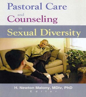 Pastoral Care and Counseling in Sexual Diversity PDF
