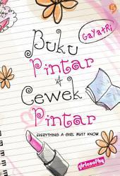 Buku Pintar Cewek Pintar: everything a girl must know