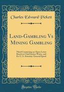 Land-Gambling Vs Mining Gambling