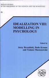 Idealization VIII: Modelling in Psychology