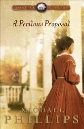 A Perilous Proposal (Carolina Cousins Book #1)