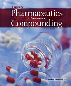 Applied Pharmaceutics in Contemporary Compounding  Fourth Edition Book