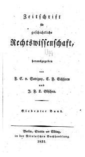 Zeitschrift für geschichtliche Rechtswissenschaft: Band 7