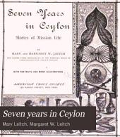 Seven Years in Ceylon: Stories of Mission Life