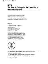 MFPG--the role of coatings in the prevention of mechanical failures: proceedings of the 23rd meeting of the Mechanical Failures Prevention Group, held at the National Bureau of Standards ... October 29-31, 1975