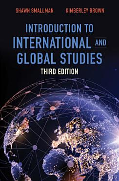 Introduction to International and Global Studies  Third Edition PDF