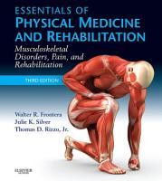 Essentials of Physical Medicine and Rehabilitation E Book PDF