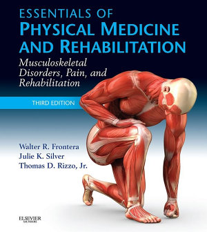 Essentials of Physical Medicine and Rehabilitation E-Book