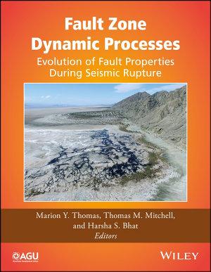 Fault Zone Dynamic Processes