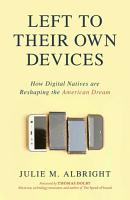Left to Their Own Devices PDF