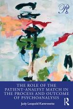 The Role of the Patient-Analyst Match in the Process and Outcome of Psychoanalysis