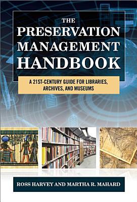 The Preservation Management Handbook PDF