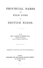 Provincial Names and Folk Lore of British Birds: Volume 32