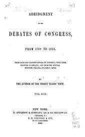 Abridgment of the Debates of Congress, from 1789 to 1856: Dec. 7, 1835-March 3, 1839