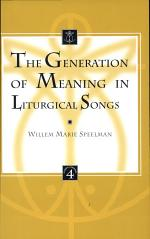 The Generation of Meaning in Liturgical Songs