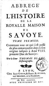 Abbregé de l'histoire de la Royalle Maison de Savoye