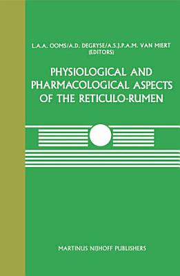 Physiological and Pharmacological Aspects of the Reticulo Rumen PDF
