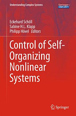 Control of Self Organizing Nonlinear Systems PDF