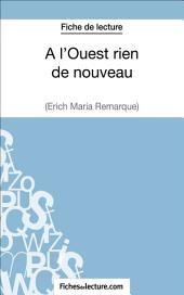 A l'Ouest rien de nouveau d'Erich Maria Remarque (Fiche de lecture): Analyse complète de l'oeuvre